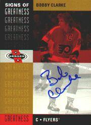 2000-01 Upper Deck Heroes Signs of Greatness #BC Bobby Clarke