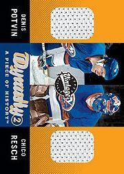 2000-01 Upper Deck Vintage Dynasty A Piece of History #PR Denis Potvin/Chico Resch