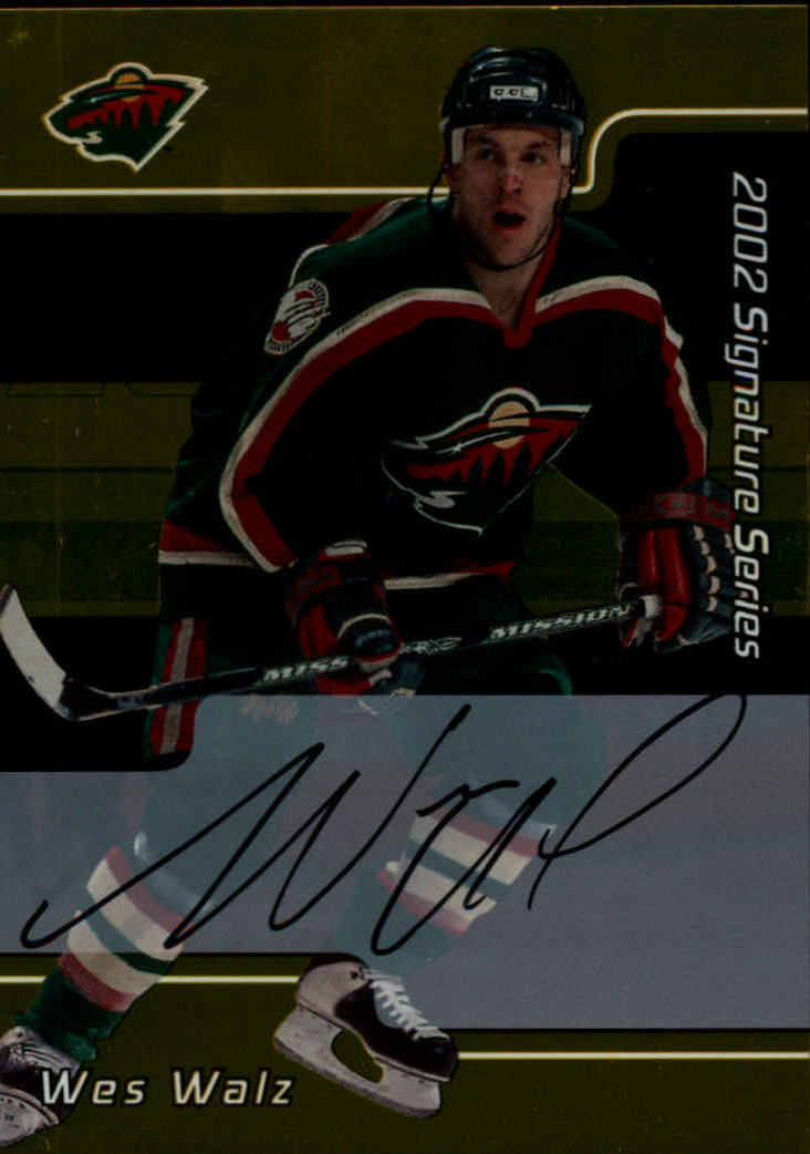 2001-02 BAP Signature Series Autographs Gold #78 Wes Walz