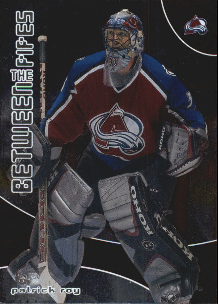 2001-02 Between the Pipes #1 Patrick Roy