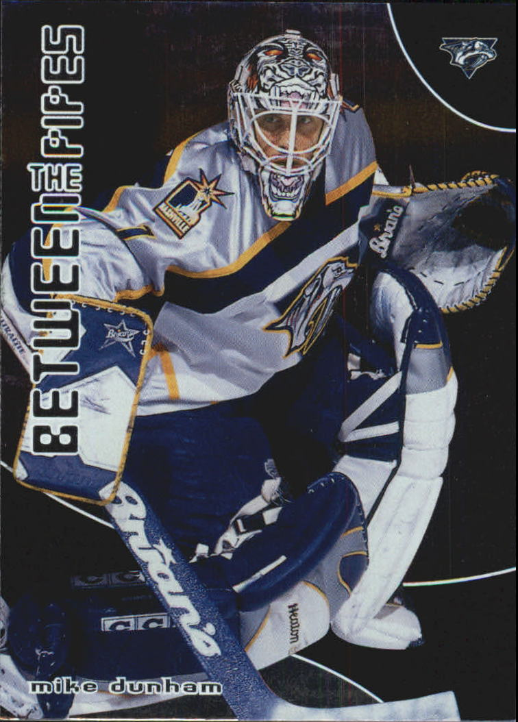 2001-02 Between the Pipes #29 Mike Dunham