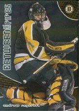 2001-02 Between the Pipes #32 Andrew Raycroft