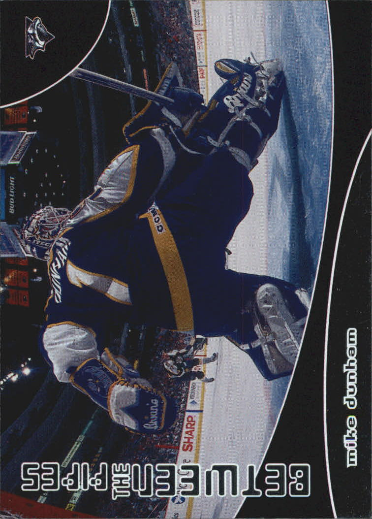 2001-02 Between the Pipes #91 Mike Dunham