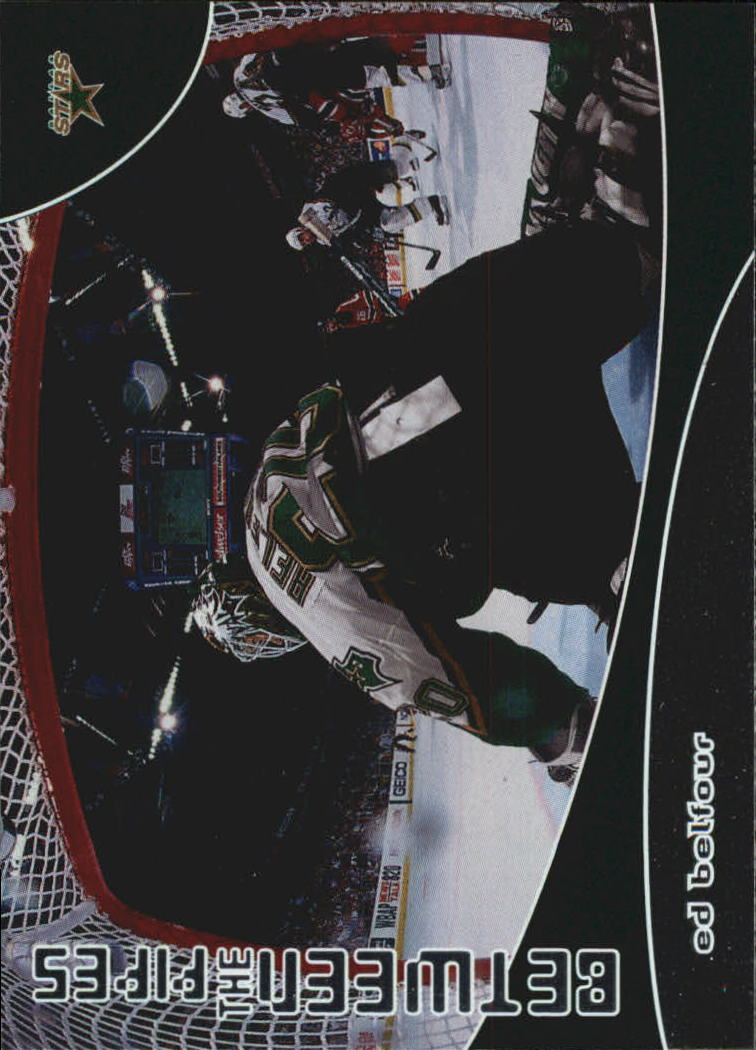 2001-02 Between the Pipes #101 Ed Belfour