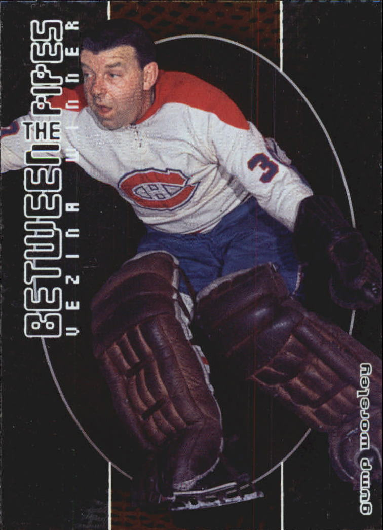 2001-02 Between the Pipes #120 Gump Worsley