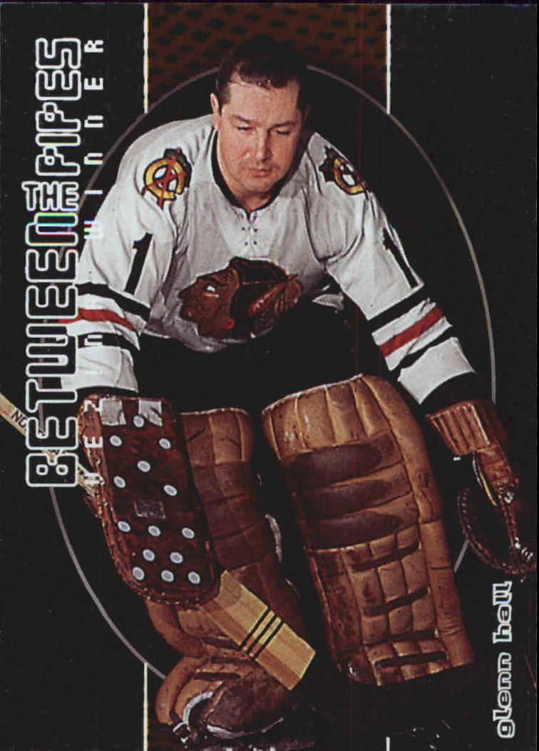 2001-02 Between the Pipes #121 Glenn Hall