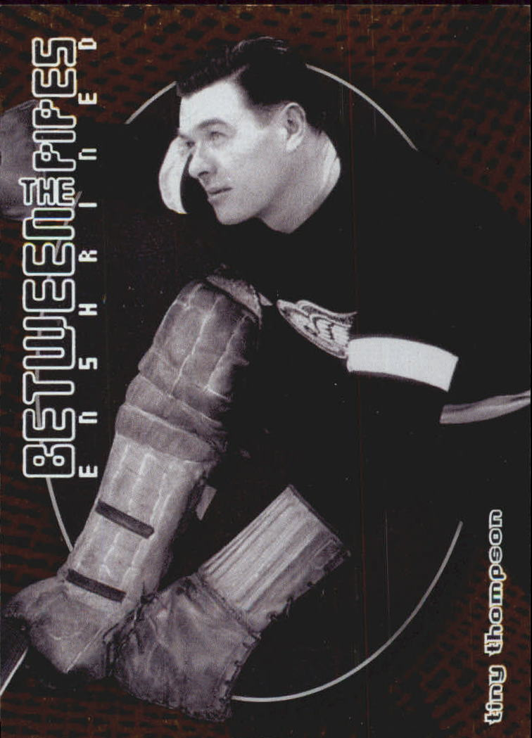 2001-02 Between the Pipes #134 Tiny Thompson