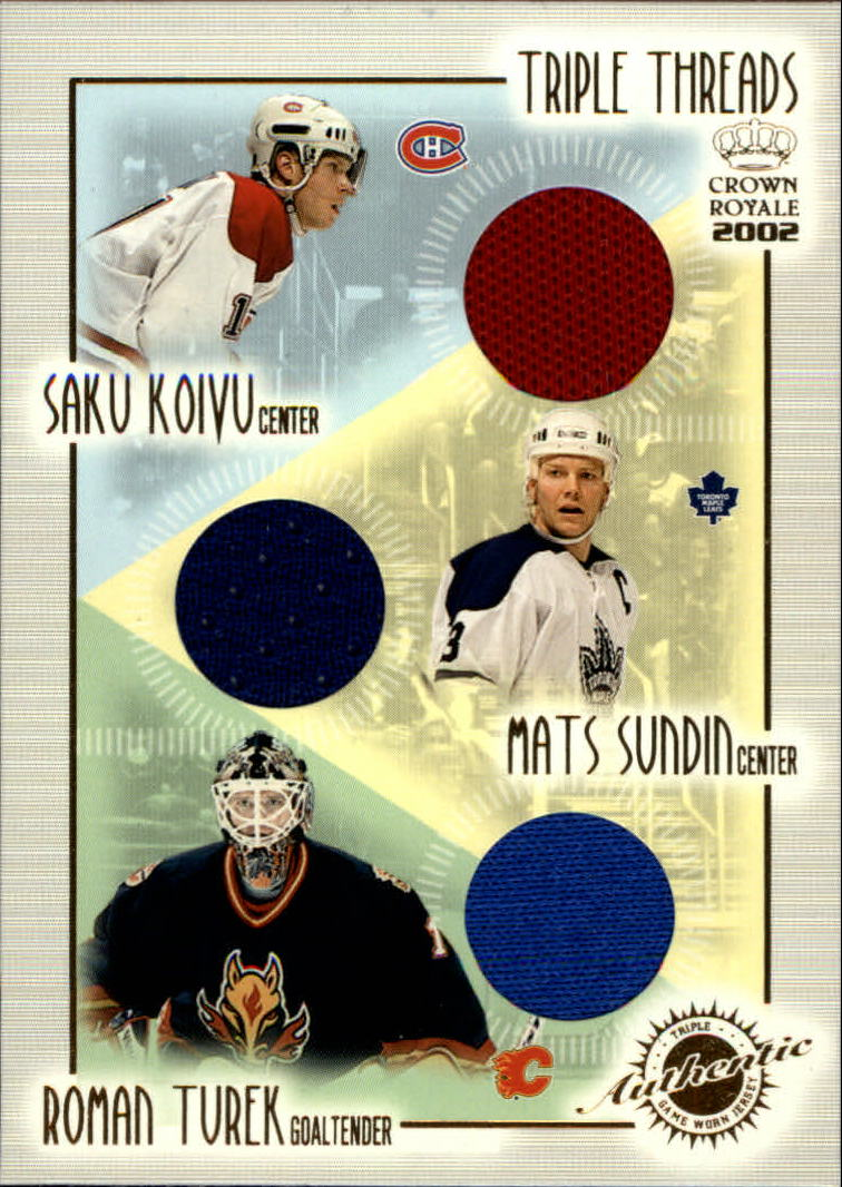 2001-02 Crown Royale Triple Threads #12 Saku Koivu/Mats Sundin/Roman Turek