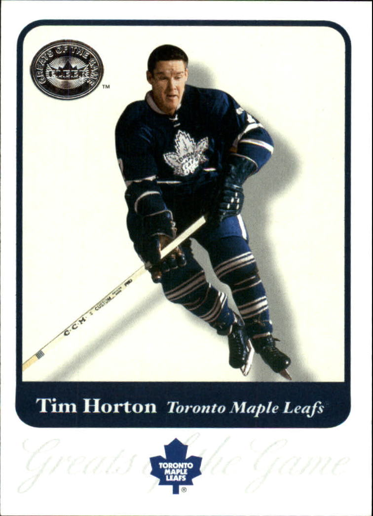 2001-02 Greats of the Game #30 Tim Horton