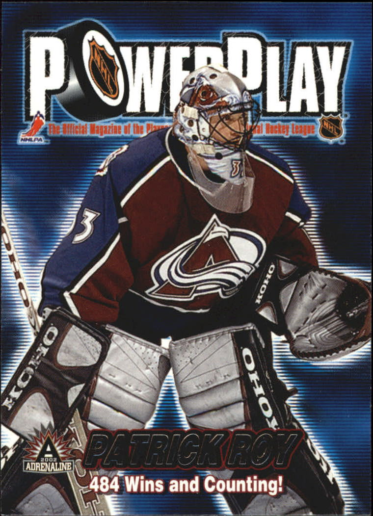 2001-02 Pacific Adrenaline Power Play #9 Patrick Roy