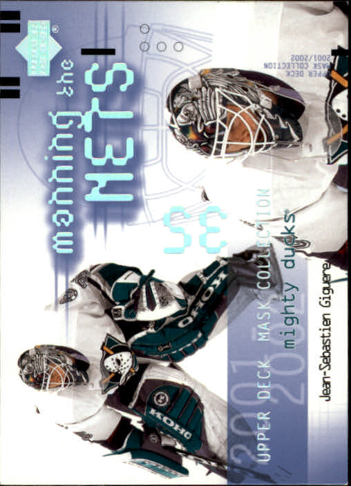 2001-02 UD Mask Collection #101 Jean-Sebastien Giguere MTN