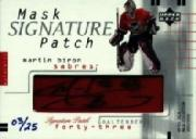 2001-02 UD Mask Collection Signed Patches #SPBI Martin Biron