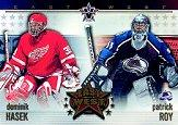 2001-02 Vanguard East Meets West #2 Patrick Roy/Dominik Hasek