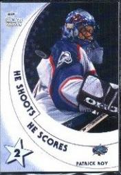 2002-03 BAP All-Star Edition He Shoots He Scores Points #16 Patrick Roy 2 pt.