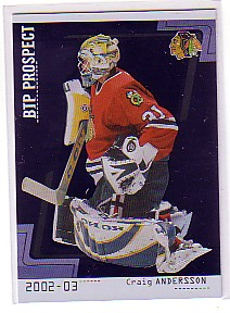 2002-03 Between the Pipes #90 Craig Andersson RC