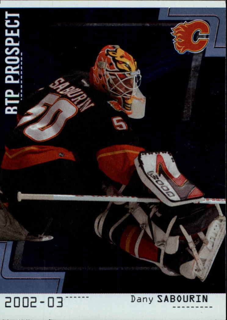 2002-03 Between the Pipes #104 Dany Sabourin RC