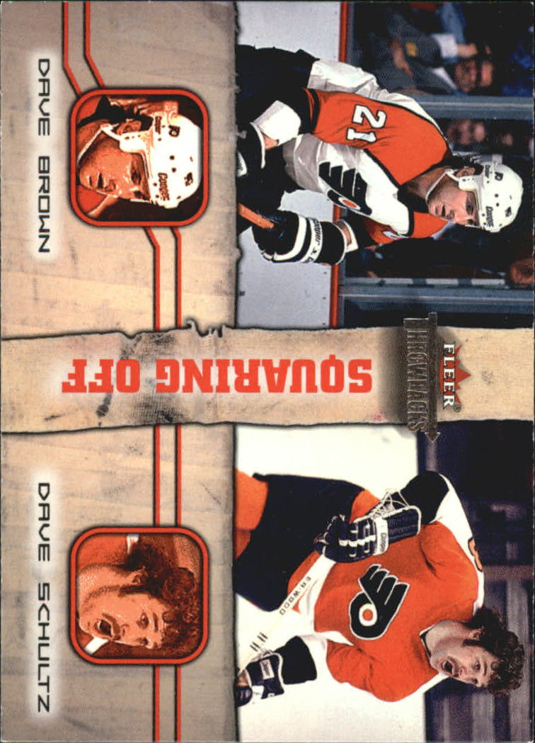 2002-03 Fleer Throwbacks Squaring Off #8 Dave Brown/Dave Schultz