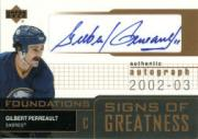 2002-03 Upper Deck Foundations Signs of Greatness #SGGP Gilbert Perreault SP