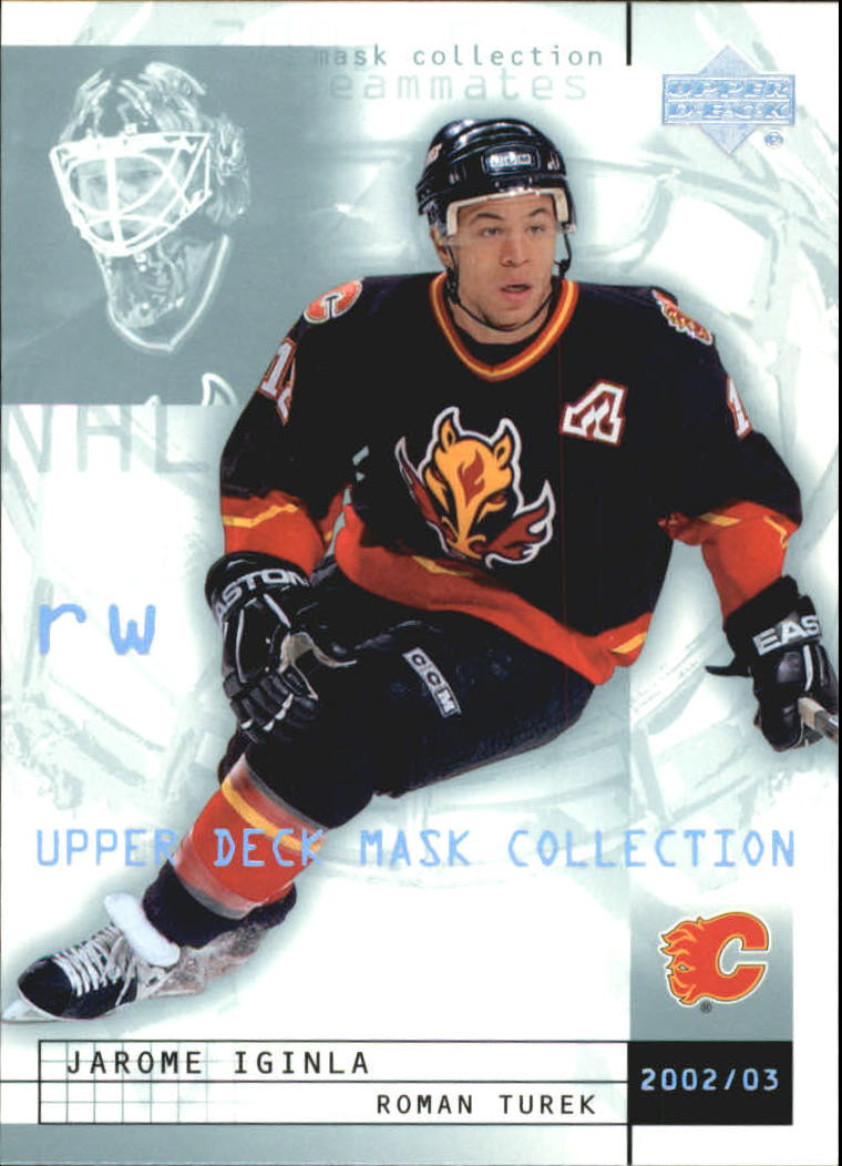 2002-03 UD Mask Collection #16 Jarome Iginla/Roman Turek