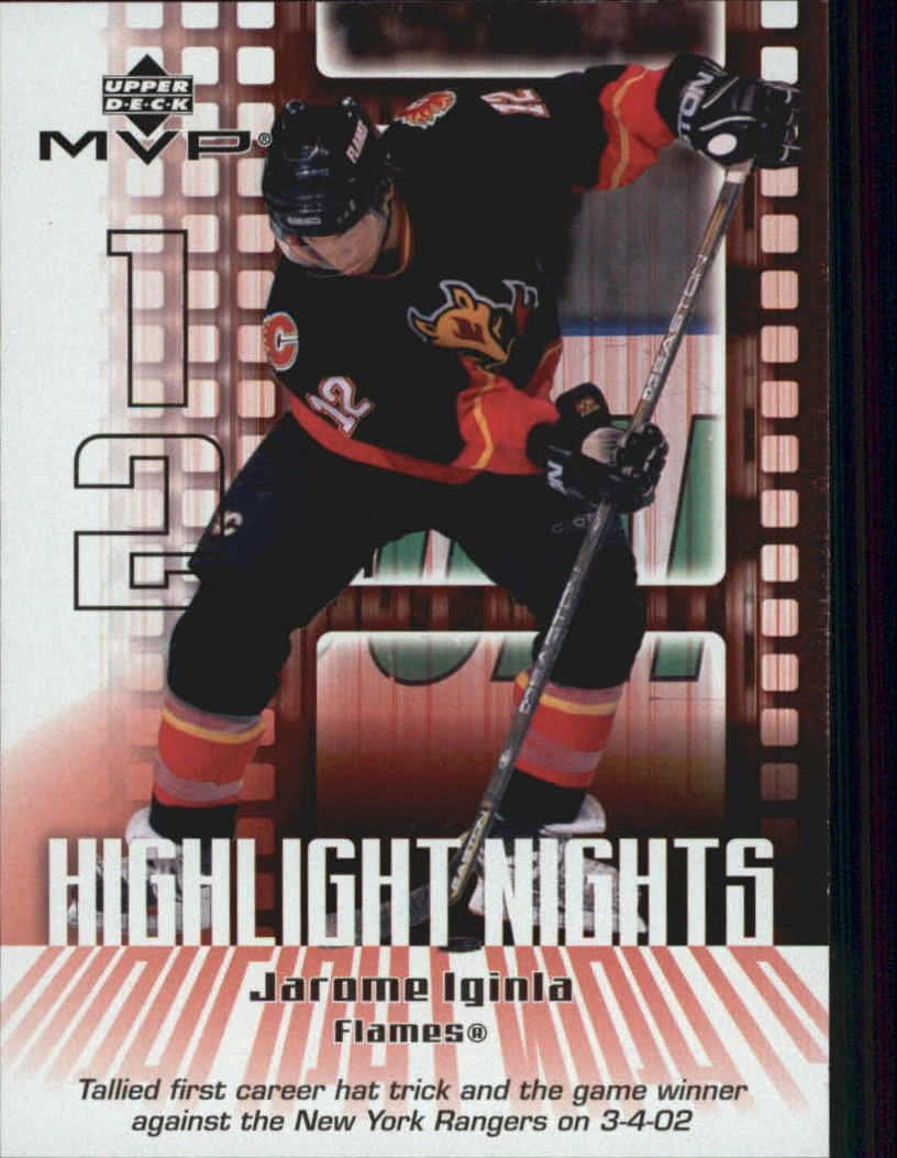 2002-03 Upper Deck MVP Highlight Nights #HN3 Jarome Iginla