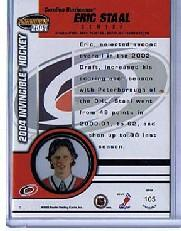 2003-04 Pacific Invincible #105 Eric Staal RC back image