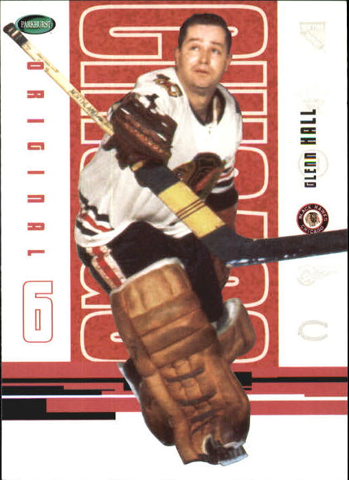 2003-04 Parkhurst Original Six Chicago #50 Glenn Hall