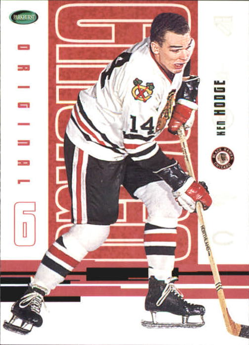 2003-04 Parkhurst Original Six Chicago #53 Ken Hodge