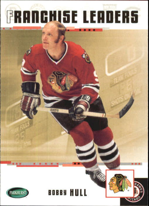 2003-04 Parkhurst Original Six Chicago #91 Bobby Hull