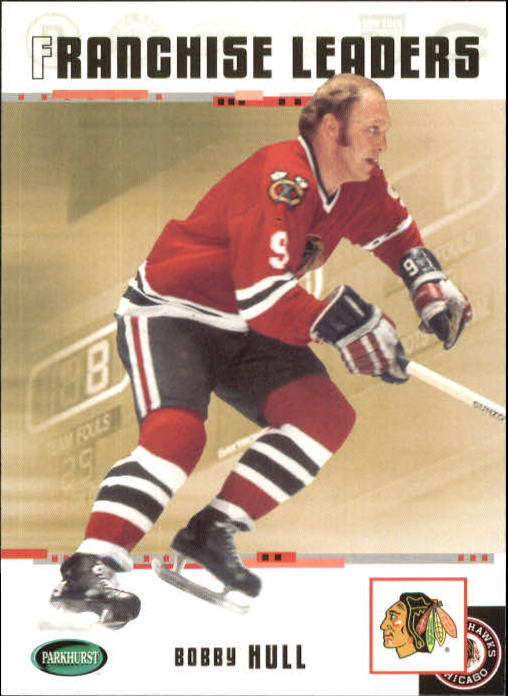 2003-04 Parkhurst Original Six Chicago #95 Bobby Hull