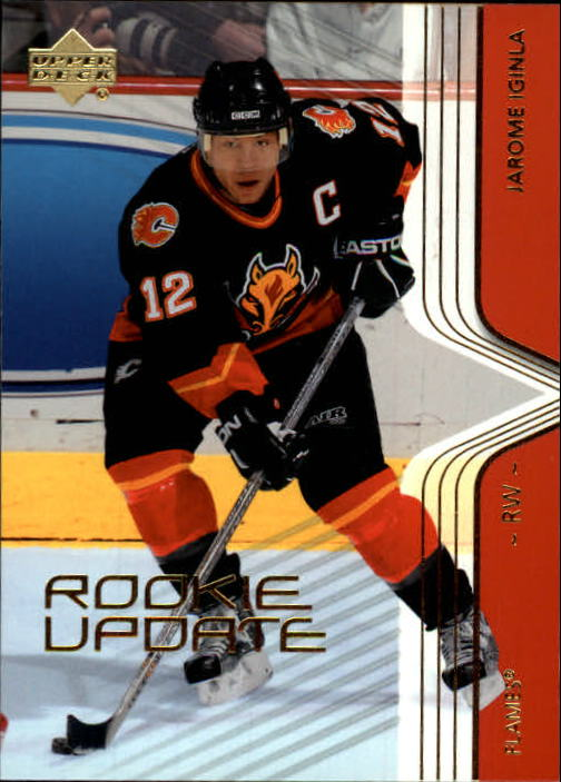2003-04 Upper Deck Rookie Update #12 Jarome Iginla