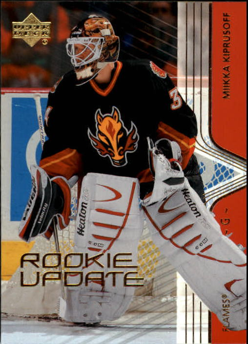2003-04 Upper Deck Rookie Update #13 Miikka Kiprusoff