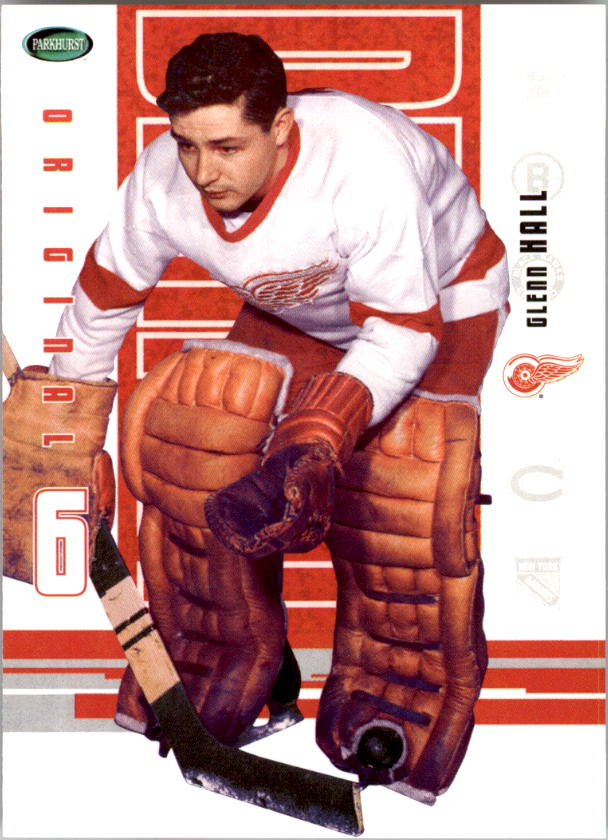 2003-04 Parkhurst Original Six Detroit #47 Glenn Hall