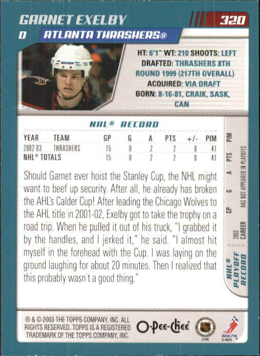 2003-04 O-Pee-Chee #320 Garnet Exelby