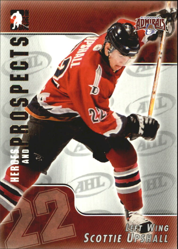 2004-05 ITG Heroes and Prospects #26 Scottie Upshall