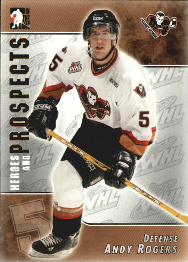 2004-05 ITG Heroes and Prospects #66 Andy Rogers