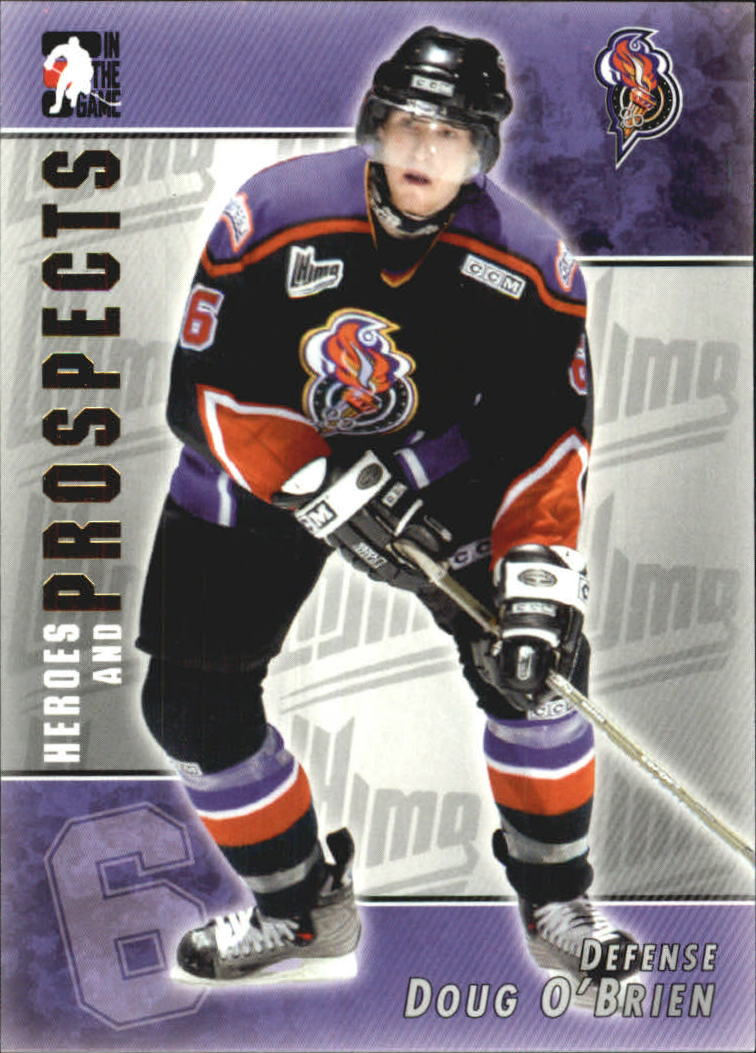 2004-05 ITG Heroes and Prospects #73 Doug O'Brien