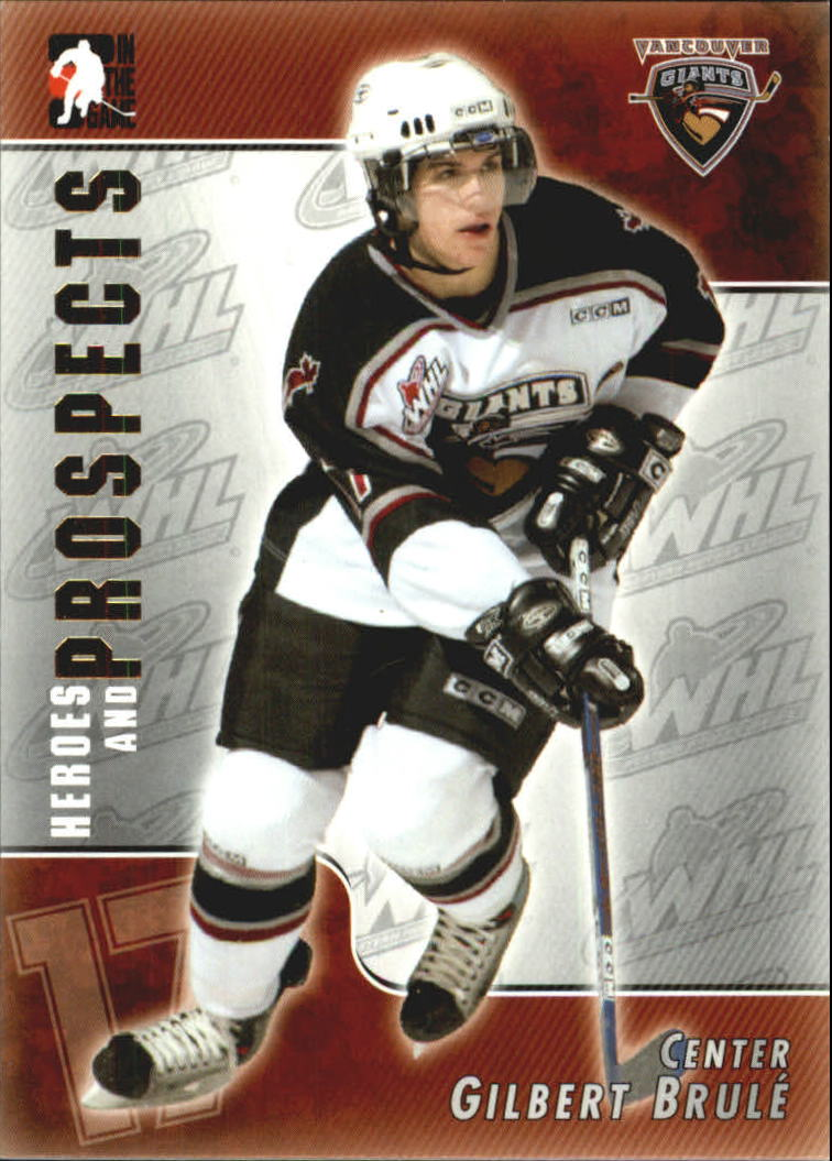 2004-05 ITG Heroes and Prospects #76 Gilbert Brule