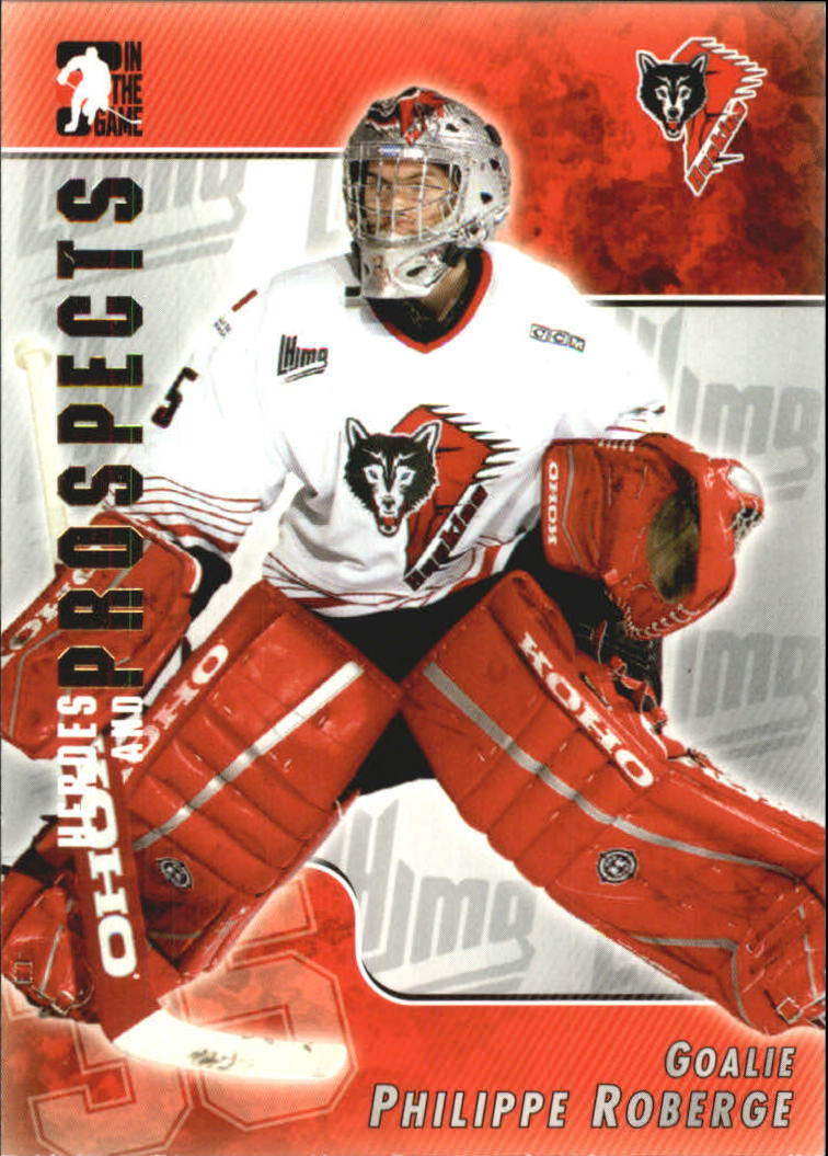 2004-05 ITG Heroes and Prospects #99 Philippe Roberge