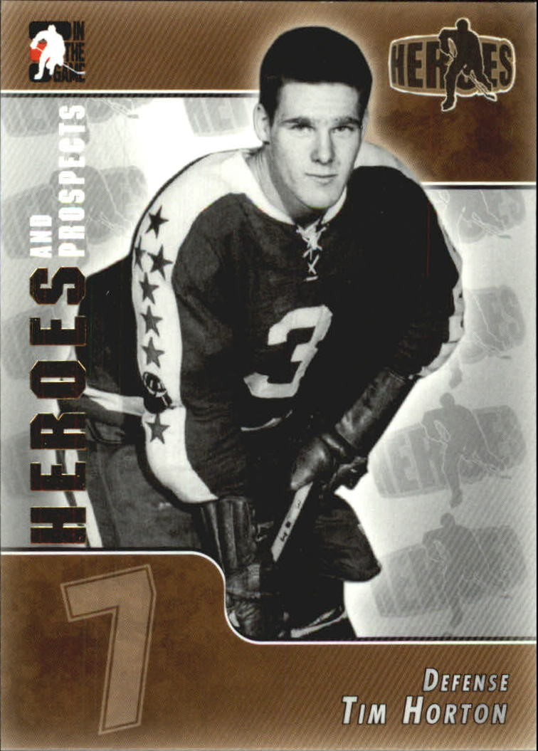 2004-05 ITG Heroes and Prospects #123 Tim Horton