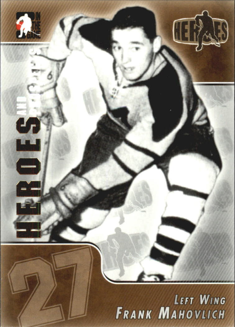 2004-05 ITG Heroes and Prospects #124 Frank Mahovlich