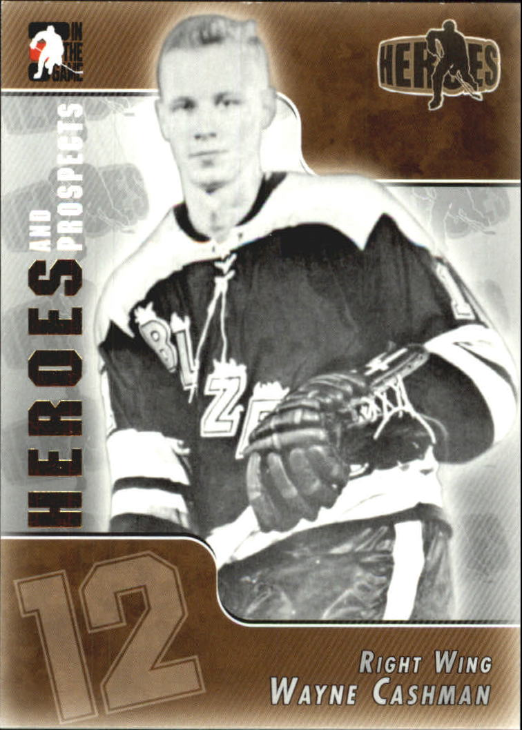 2004-05 ITG Heroes and Prospects #136 Wayne Cashman