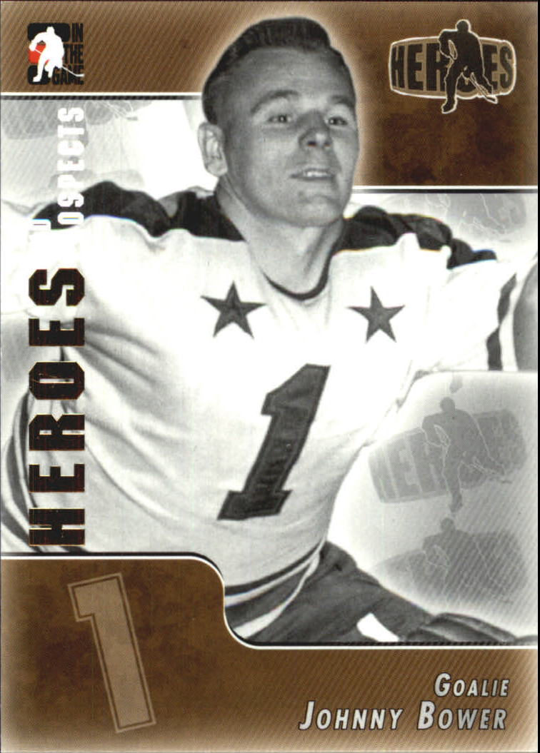 2004-05 ITG Heroes and Prospects #138 Johnny Bower