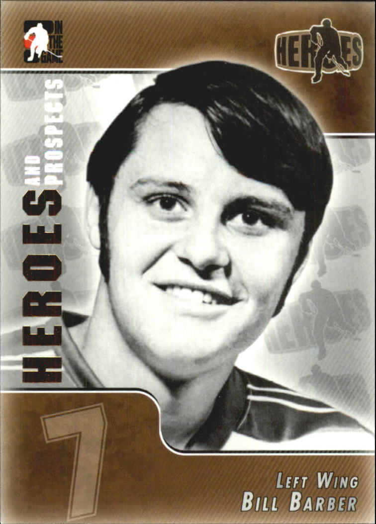 2004-05 ITG Heroes and Prospects #139 Bill Barber