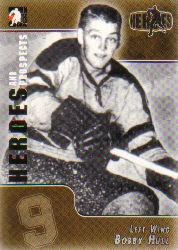2004-05 ITG Heroes and Prospects #140 Bobby Hull