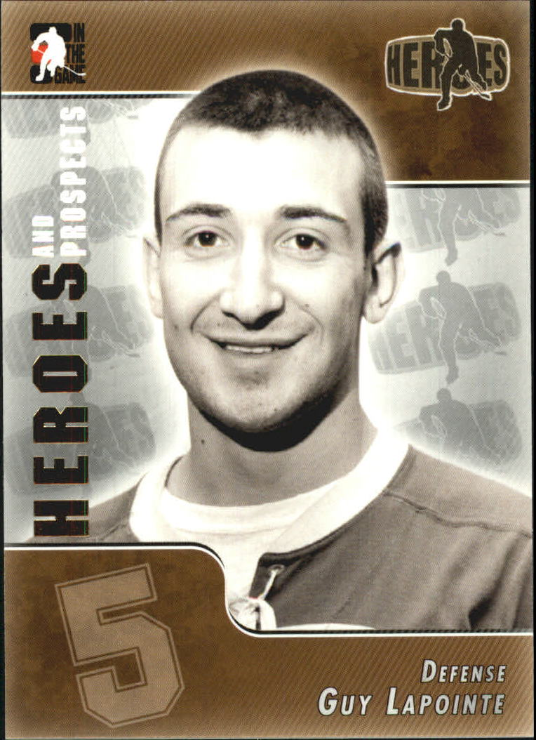 2004-05 ITG Heroes and Prospects #163 Guy Lapointe