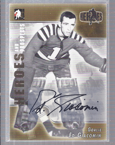 2004-05 ITG Heroes and Prospects Autographs #EG Ed Giacomin