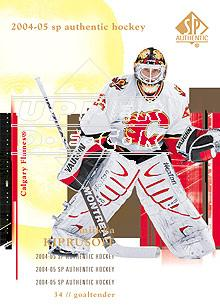 2004-05 SP Authentic #16 Miikka Kiprusoff