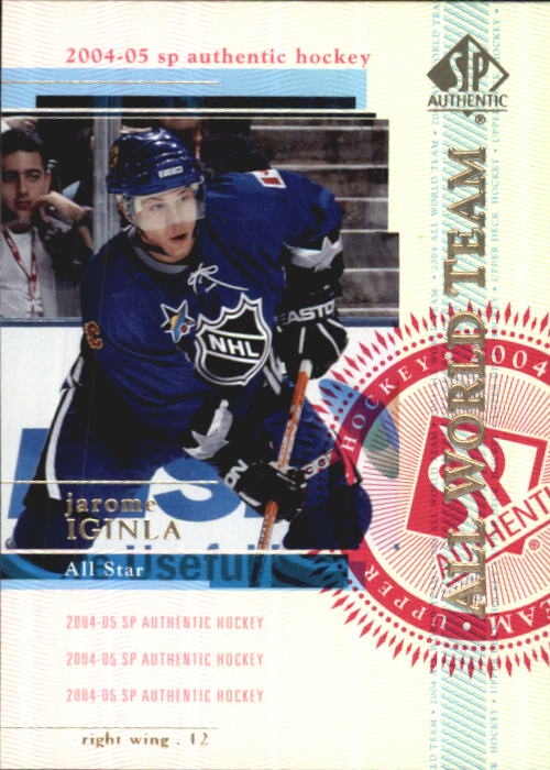 2004-05 SP Authentic #103 Jarome Iginla AW