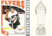 2004-05 ITG Franchises US East Trophy Winners #ETW2 Bobby Clarke