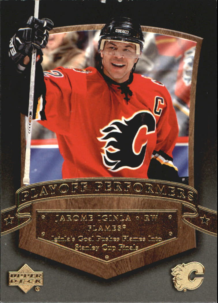 2005-06 Upper Deck Playoff Performers #PP1 Jarome Iginla